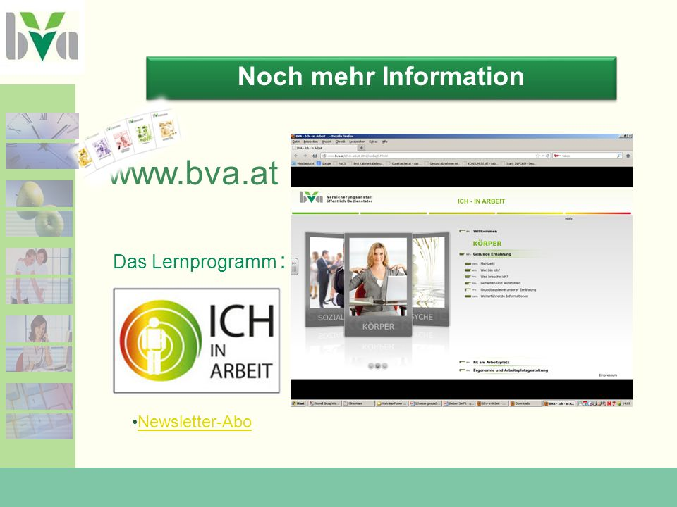 Noch mehr Information www.bva.at Das Lernprogramm : Newsletter-Abo