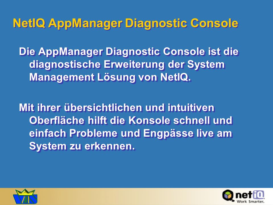 NetIQ AppManager Diagnostic Console