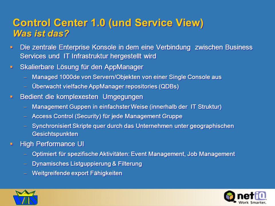 Control Center 1.0 (und Service View) Was ist das