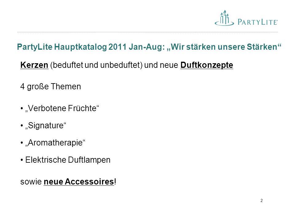 "PartyLite Hauptkatalog 2011 Jan-Aug: ""Wir stärken unsere Stärken"