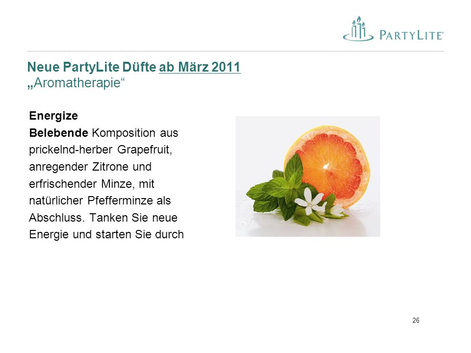 "Neue PartyLite Düfte ab März 2011 ""Aromatherapie"