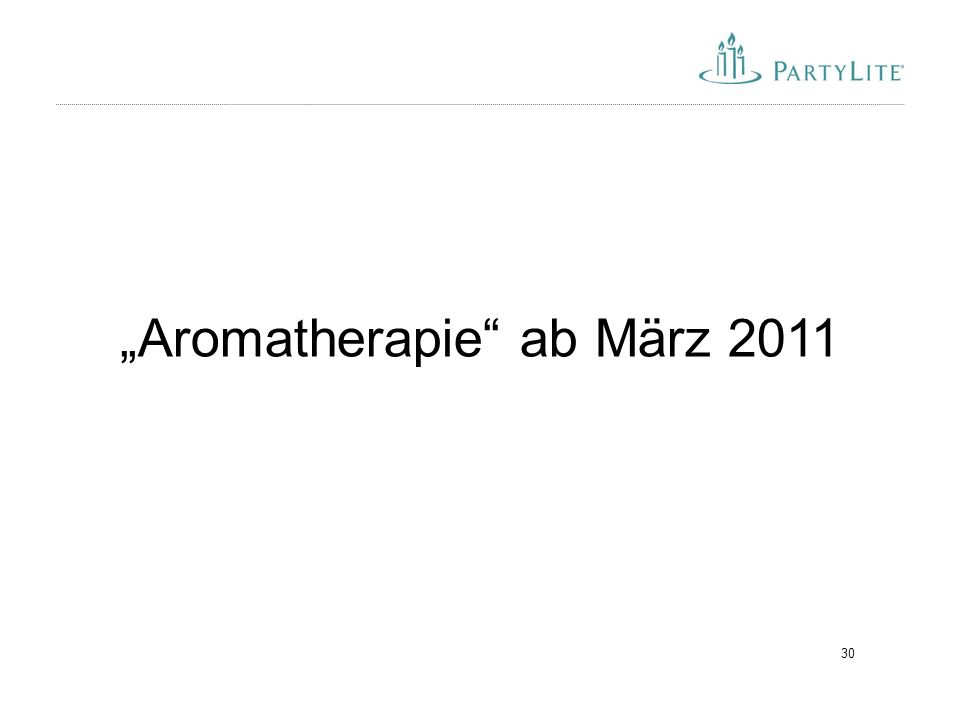 """""""Aromatherapie ab März 2011"""