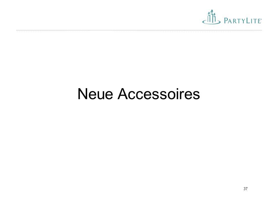 Neue Accessoires