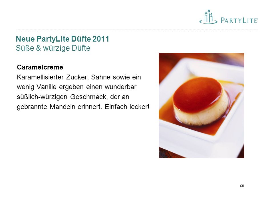 Neue PartyLite Düfte 2011 Süße & würzige Düfte