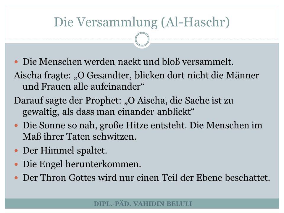 Die Versammlung (Al-Haschr)
