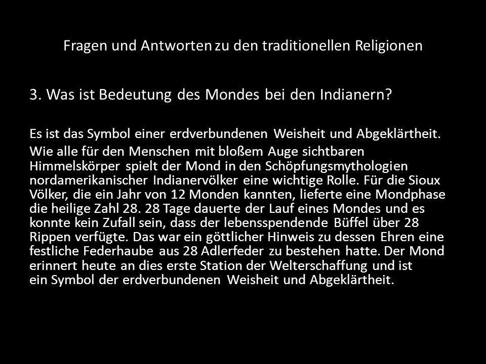 Fragen und Antworten zu den traditionellen Religionen