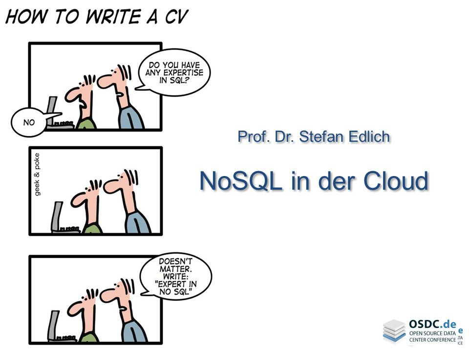 Prof. Dr. Stefan Edlich NoSQL in der Cloud