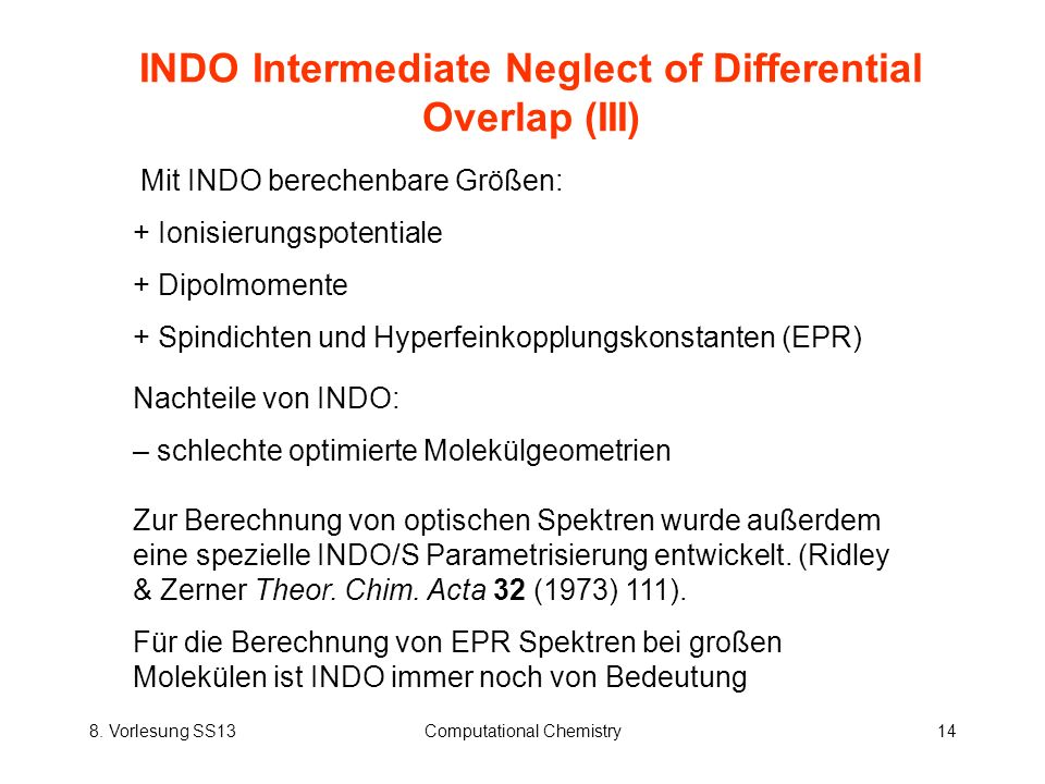 INDO Intermediate Neglect of Differential Overlap (III)
