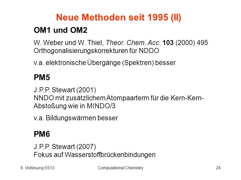 Neue Methoden seit 1995 (II)
