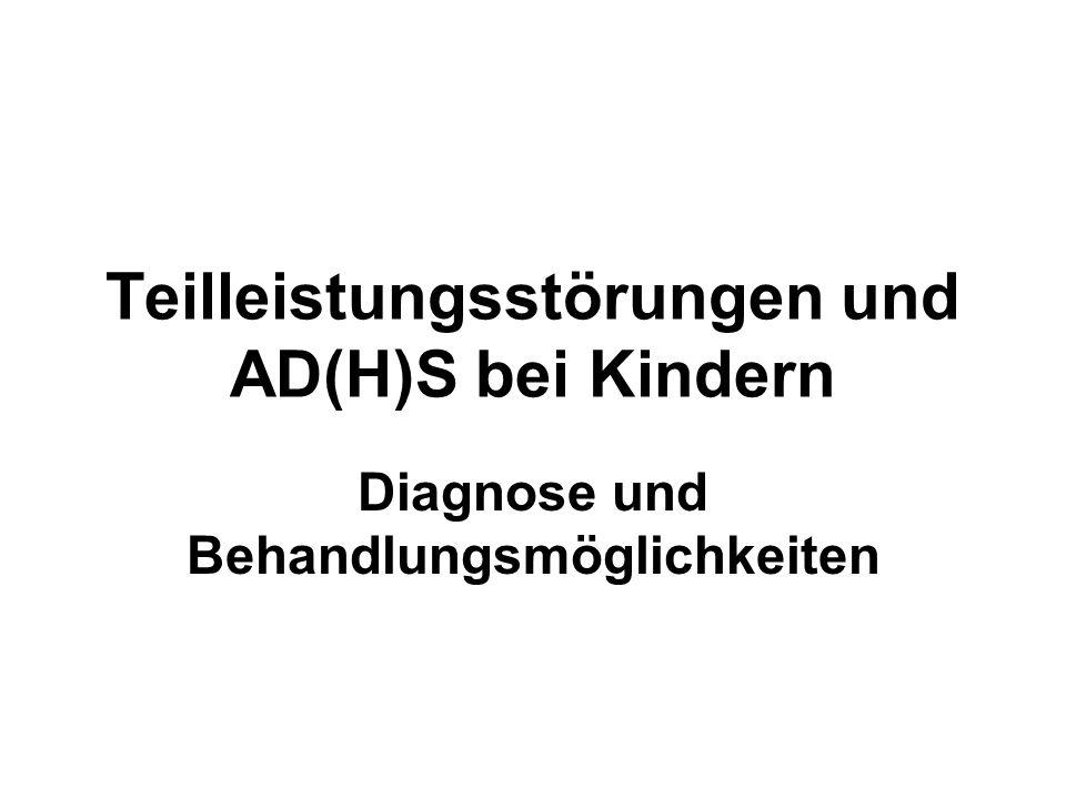 Teilleistungsstörungen und AD(H)S bei Kindern