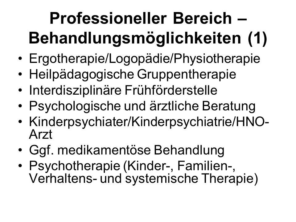 Professioneller Bereich – Behandlungsmöglichkeiten (1)
