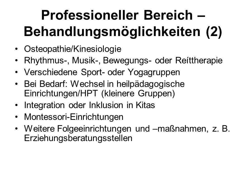 Professioneller Bereich – Behandlungsmöglichkeiten (2)