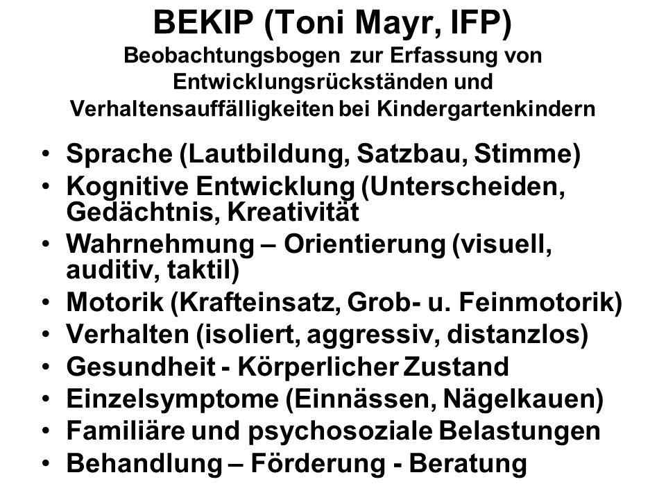 BEKIP (Toni Mayr, IFP) Beobachtungsbogen zur Erfassung von Entwicklungsrückständen und Verhaltensauffälligkeiten bei Kindergartenkindern
