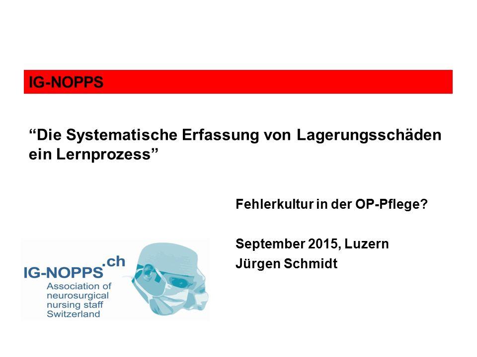 Fehlerkultur in der OP-Pflege September 2015, Luzern Jürgen Schmidt