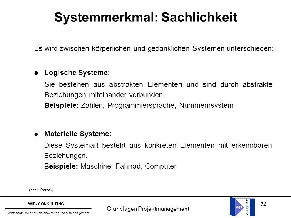 Systemmerkmal: Sachlichkeit