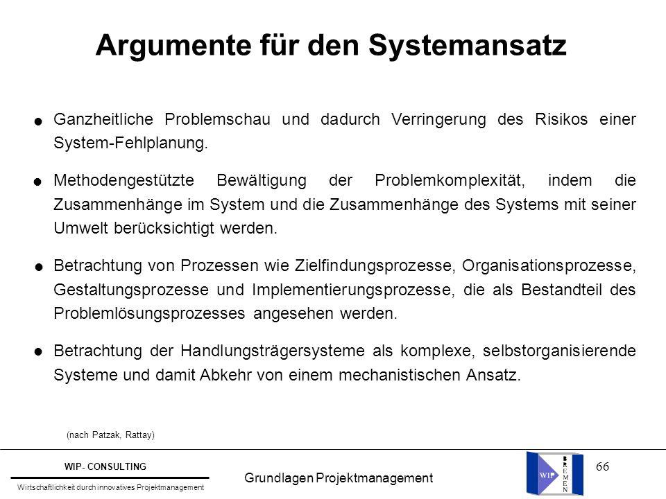 Argumente für den Systemansatz