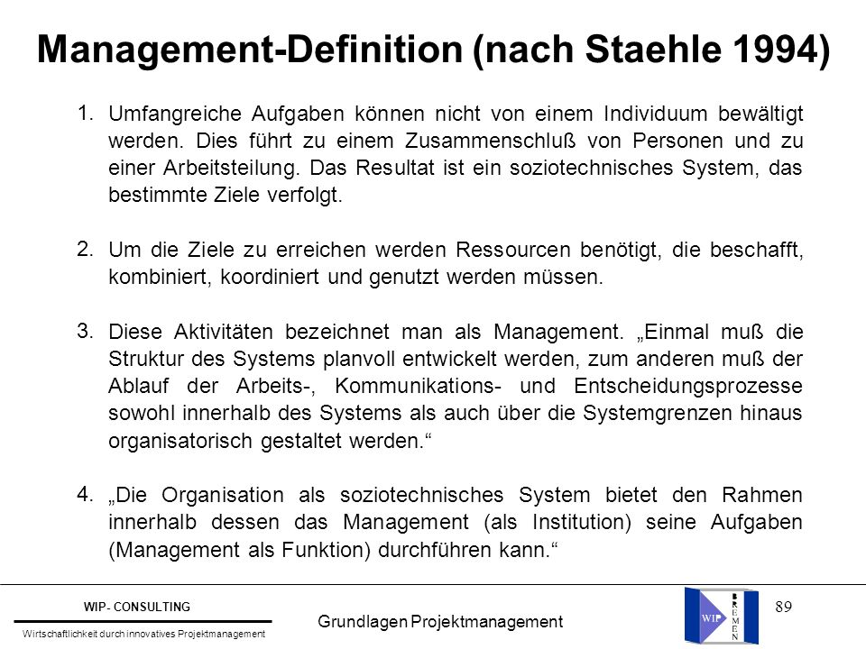 Management-Definition (nach Staehle 1994)