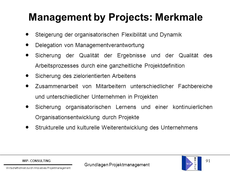 Management by Projects: Merkmale