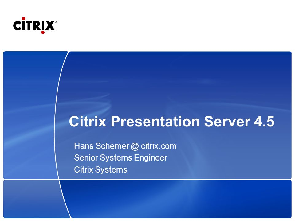 Citrix Presentation Server 4.5