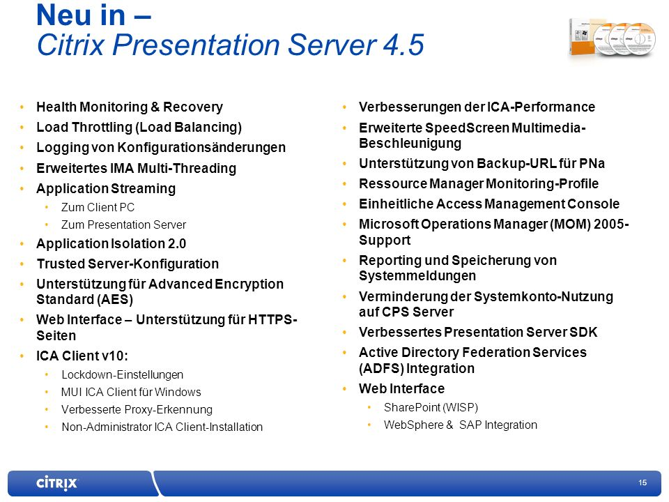 Neu in – Citrix Presentation Server 4.5