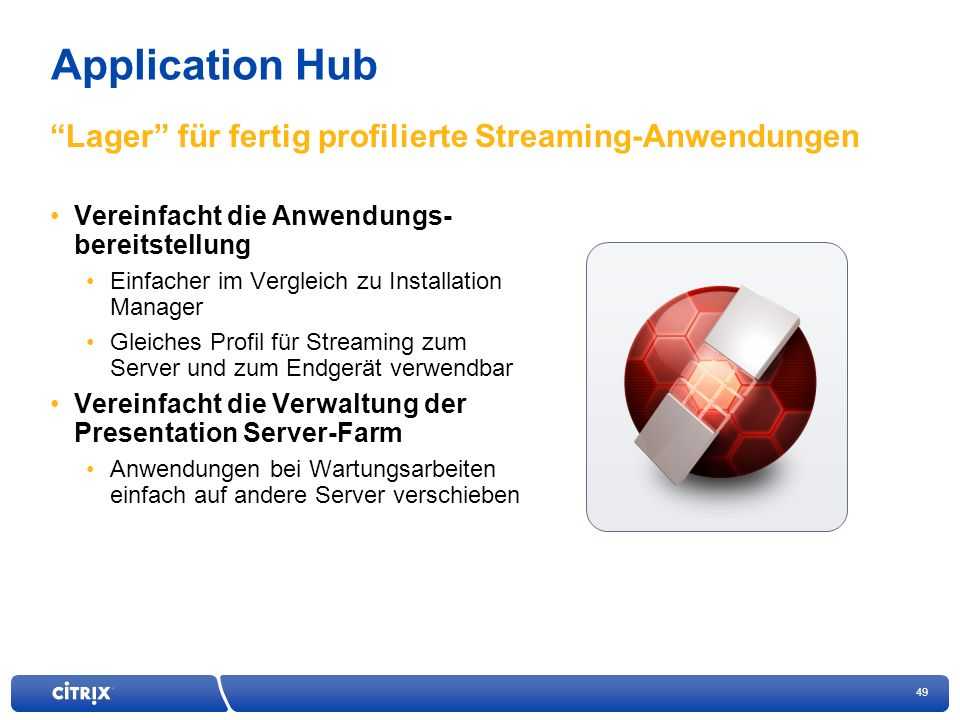 Application Hub Lager für fertig profilierte Streaming-Anwendungen