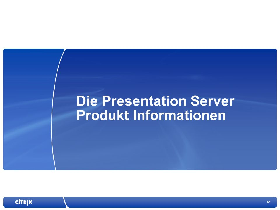 Die Presentation Server Produkt Informationen