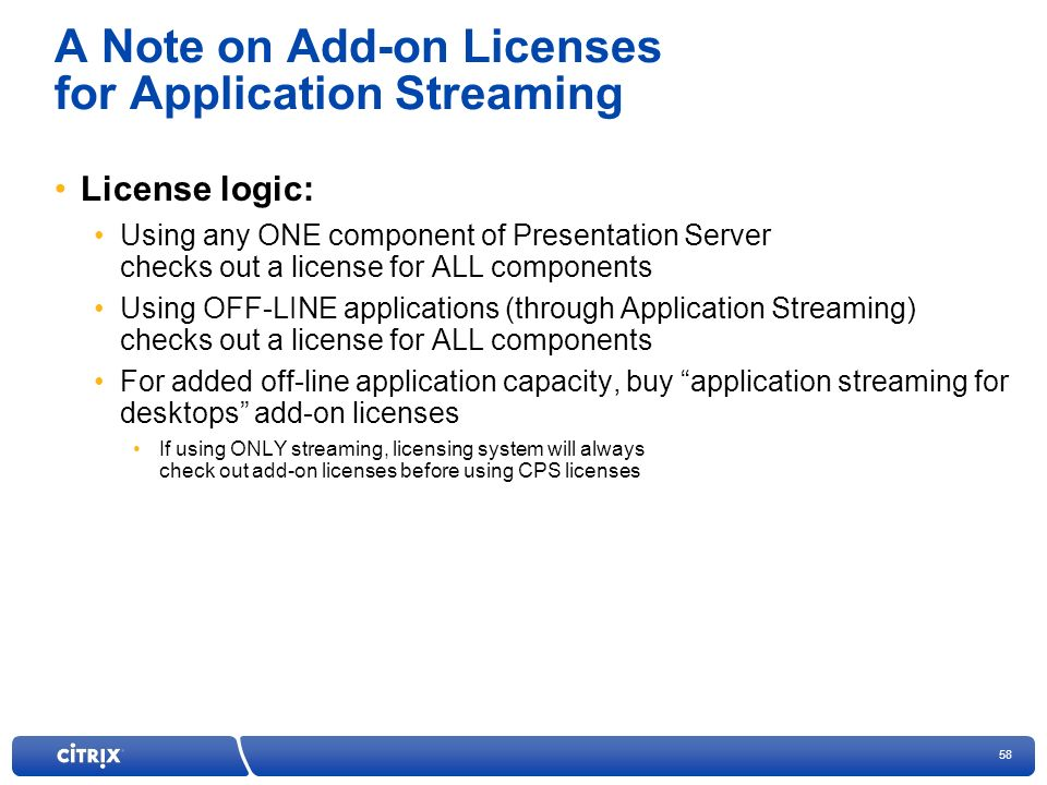 A Note on Add-on Licenses for Application Streaming