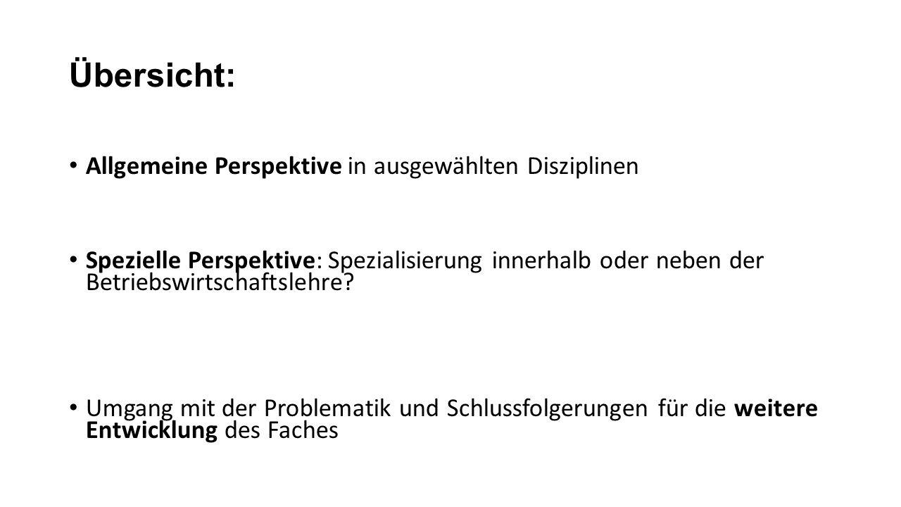 Übersicht: Allgemeine Perspektive in ausgewählten Disziplinen