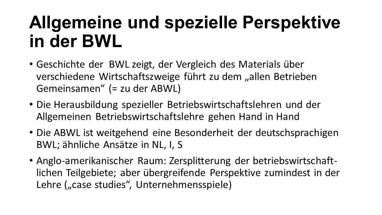 Allgemeine und spezielle Perspektive in der BWL