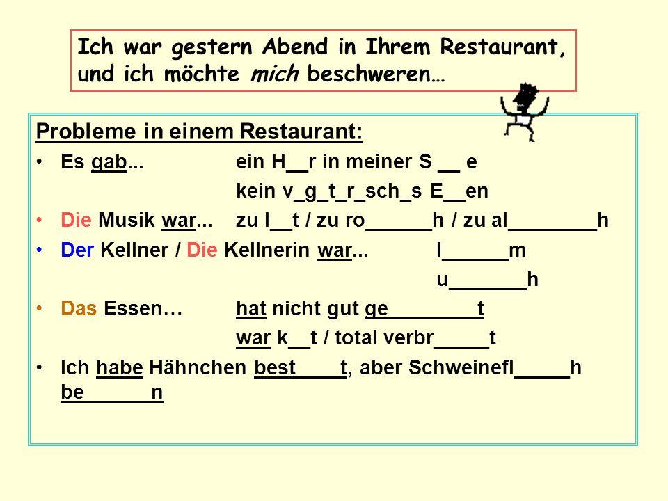 Probleme in einem Restaurant: