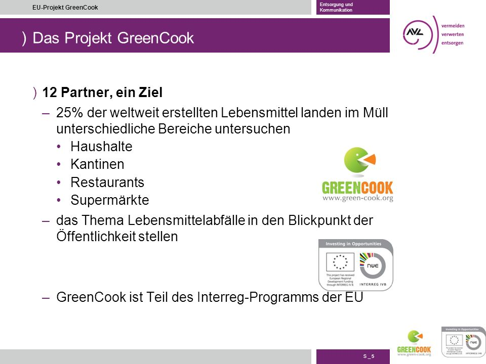Das Projekt GreenCook 12 Partner, ein Ziel