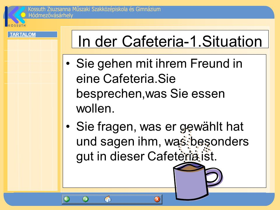 In der Cafeteria-1.Situation