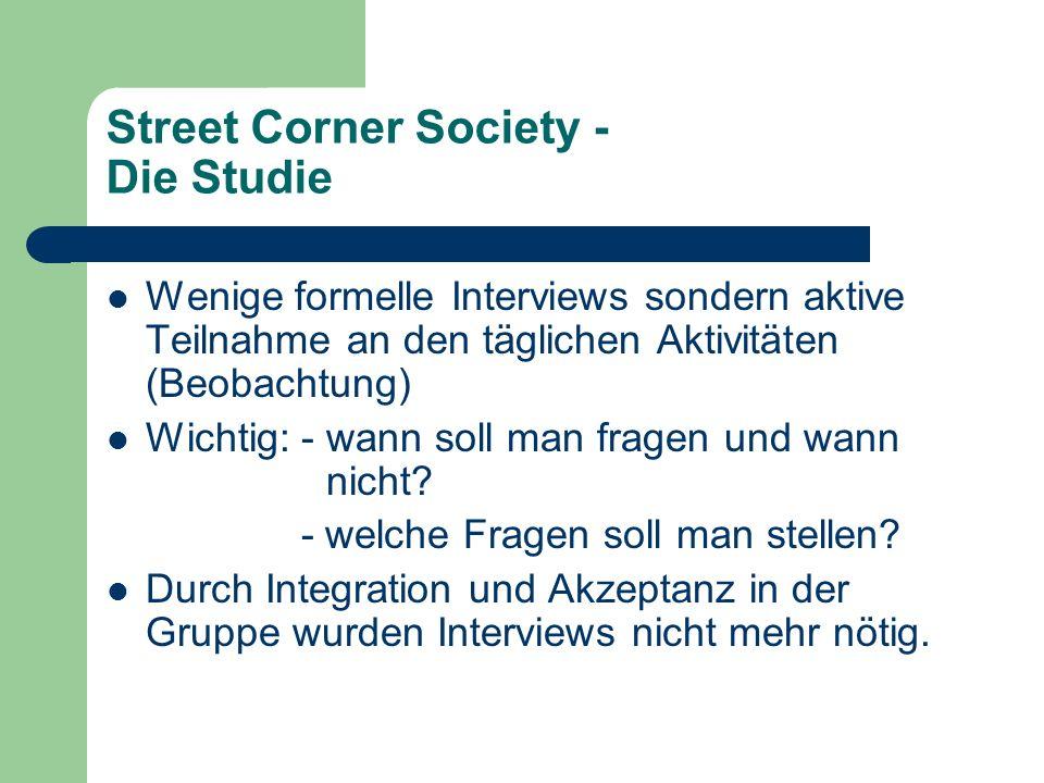 Street Corner Society - Die Studie