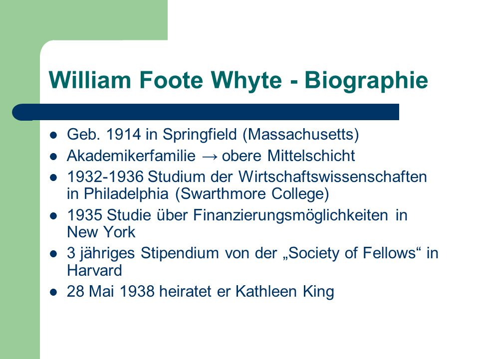 William Foote Whyte - Biographie