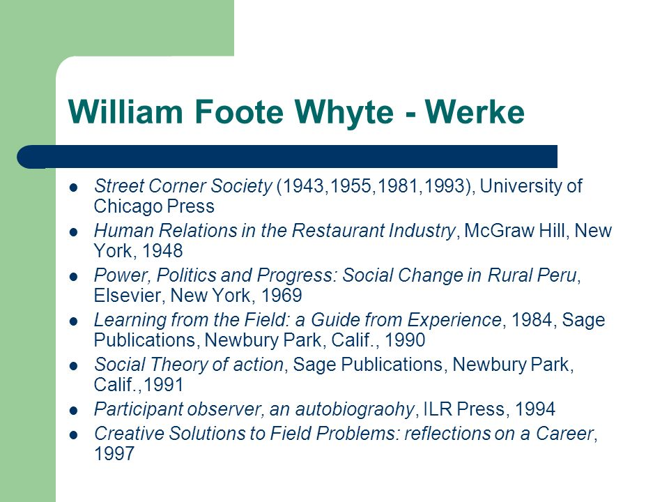 William Foote Whyte - Werke