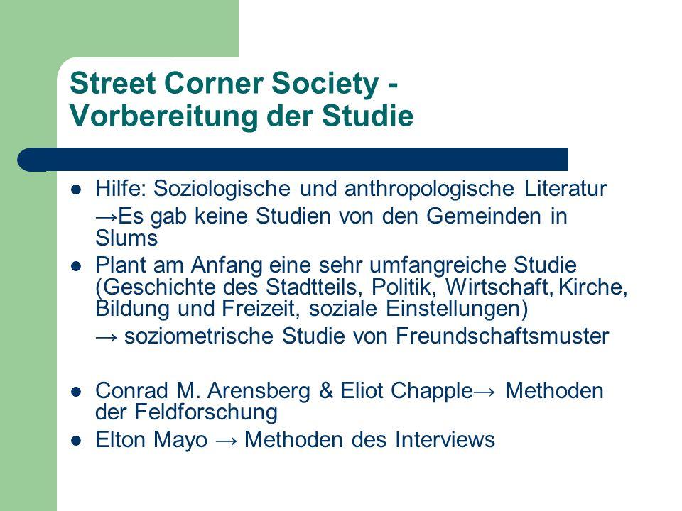 Street Corner Society - Vorbereitung der Studie