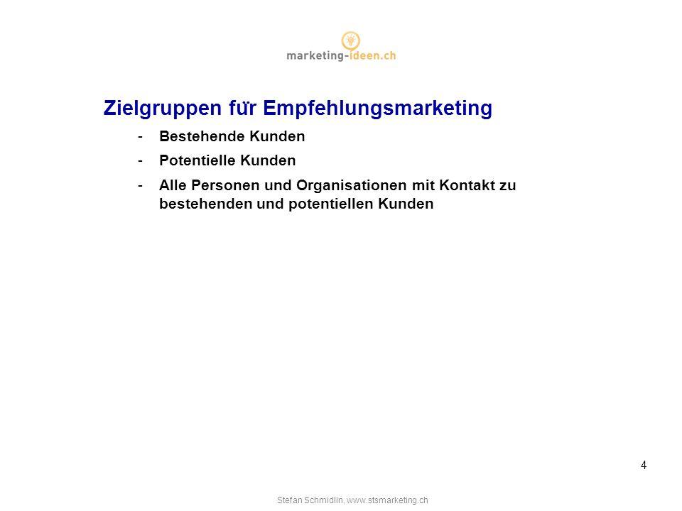 Zielgruppen für Empfehlungsmarketing