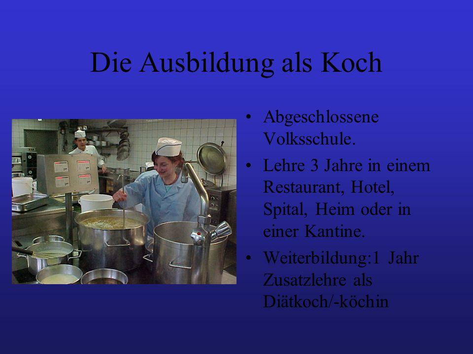 Die Ausbildung als Koch