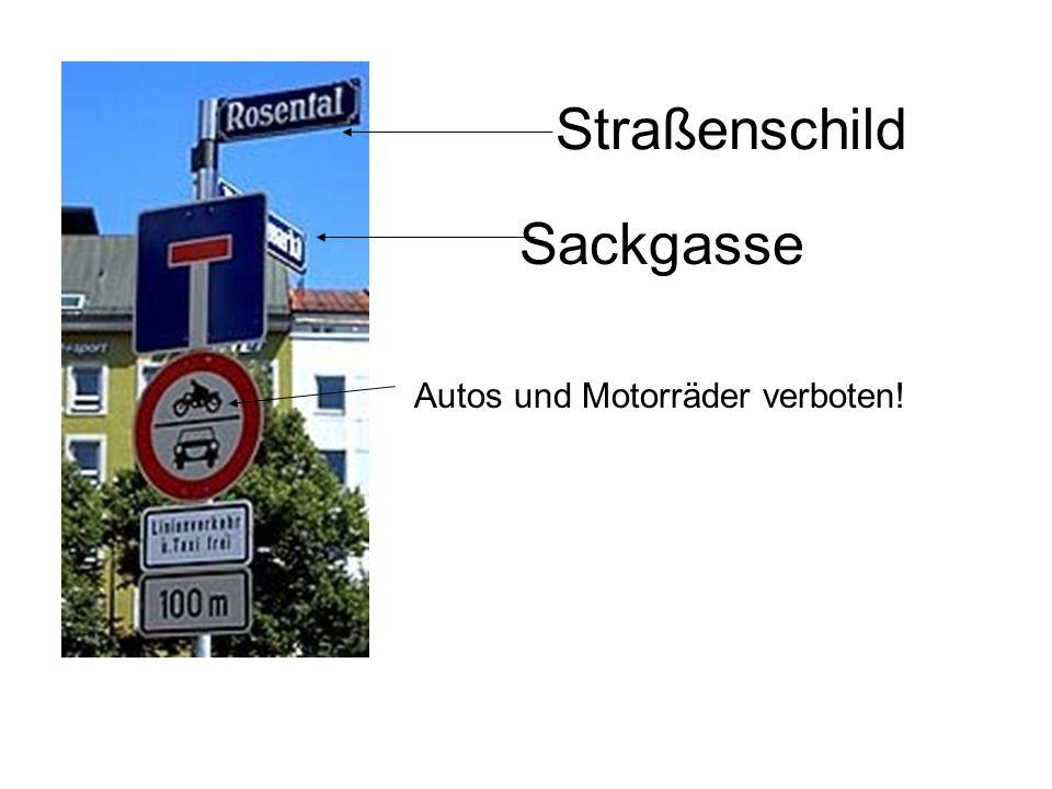 Straßenschild Sackgasse Autos und Motorräder verboten!