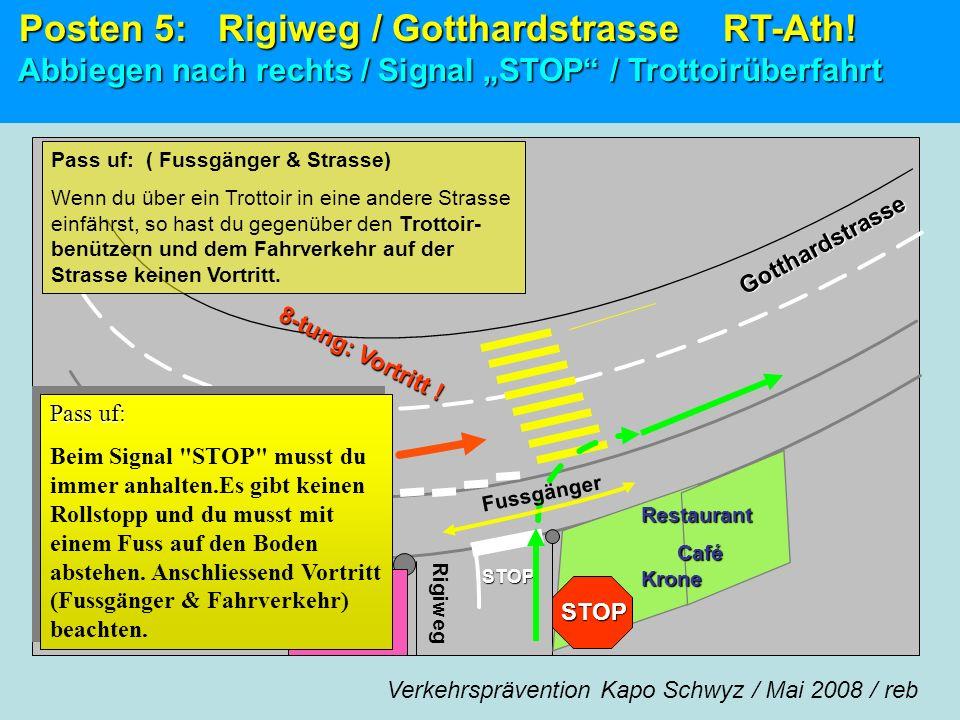 Posten 5: Rigiweg / Gotthardstrasse RT-Ath!