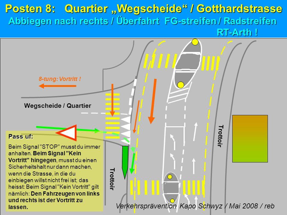 """RT-Arth ! Posten 8: Quartier """"Wegscheide / Gotthardstrasse"""