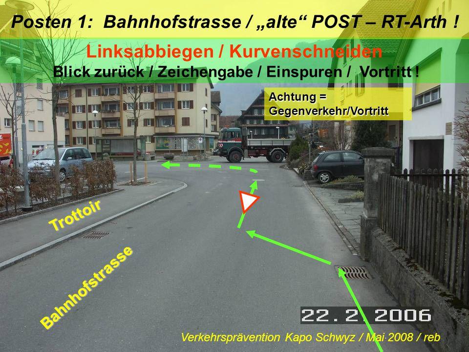 """Posten 1: Bahnhofstrasse / """"alte POST – RT-Arth !"""