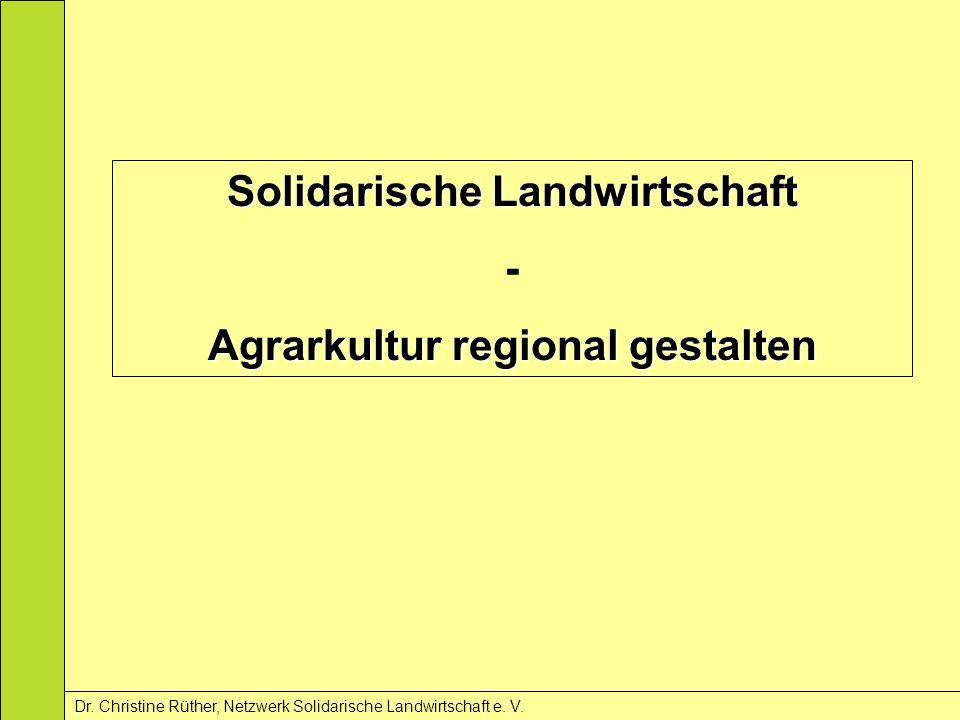 Solidarische Landwirtschaft Agrarkultur regional gestalten
