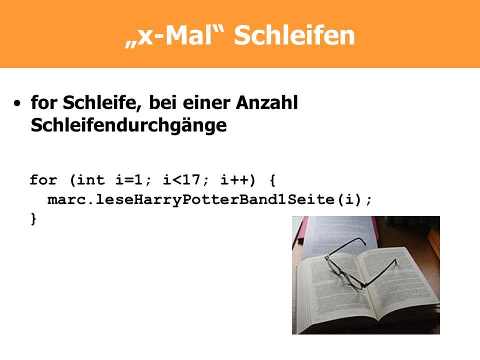 """""""x-Mal Schleifen for Schleife, bei einer Anzahl Schleifendurchgänge"""