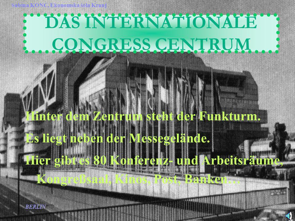 DAS INTERNATIONALE CONGRESS CENTRUM