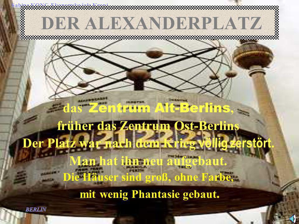 DER ALEXANDERPLATZ das Zentrum Alt-Berlins,
