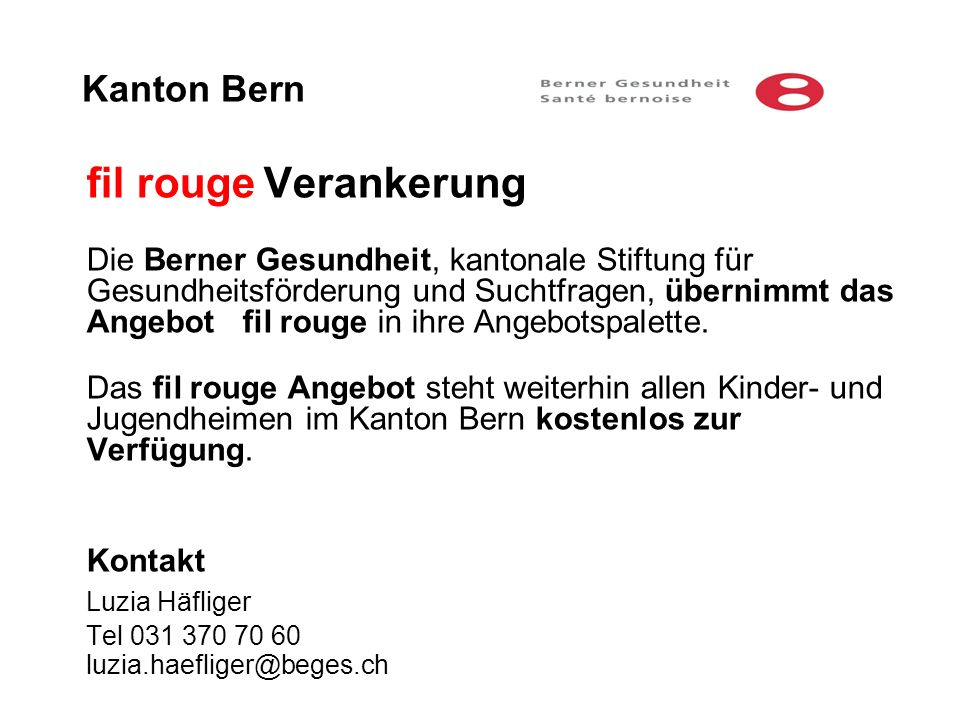 fil rouge Verankerung Kanton Bern