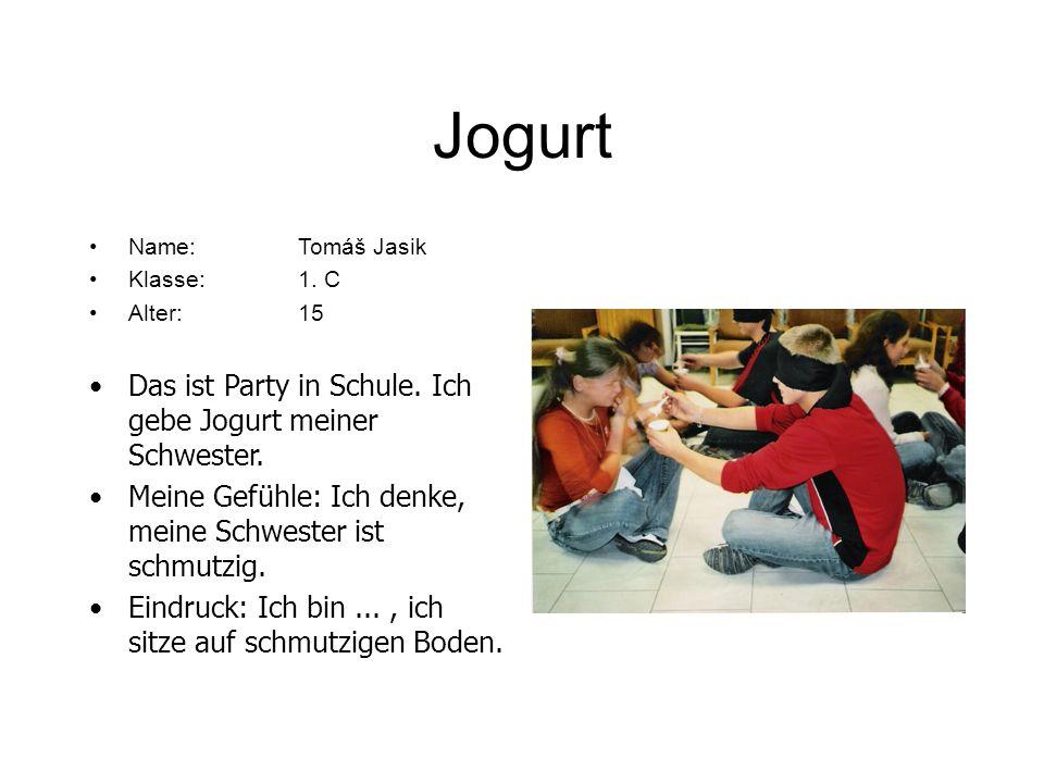 Jogurt Das ist Party in Schule. Ich gebe Jogurt meiner Schwester.