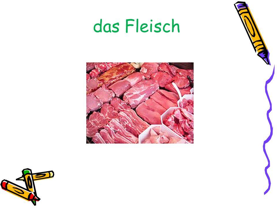 das Fleisch