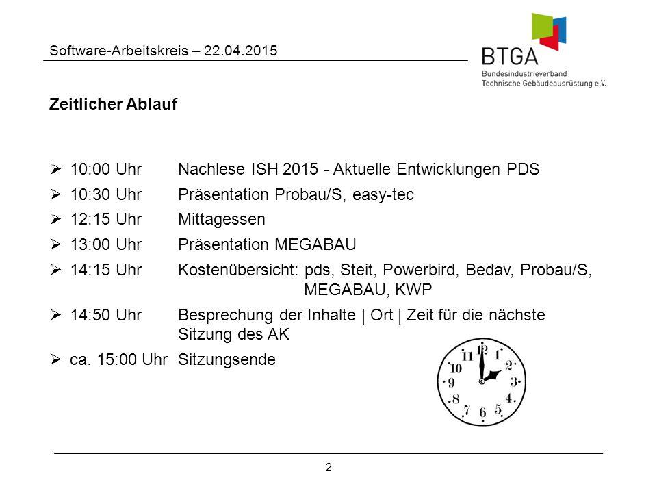 10:00 Uhr Nachlese ISH 2015 - Aktuelle Entwicklungen PDS